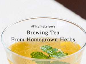 Brewing Tea From Homegrown Herbs