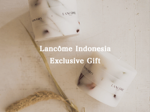 Exclusive Gift for Lancôme Indonesia Members