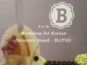Workshop for Korean Skincare Brand - BLITHE