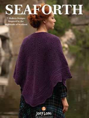 Jody Long Seaforth Pattern Book - Mad Knitter's Yarn