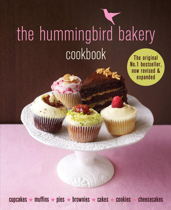 The Hummingbird Bakery Cookbook – Revised and Expanded out soon!