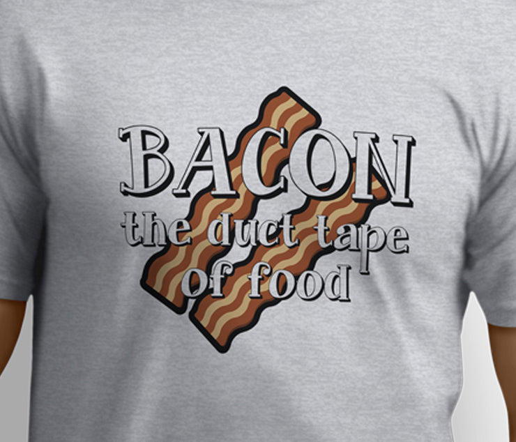 Bacon the duct tape for food for bacon lovers T-shirts - Pig Emporium