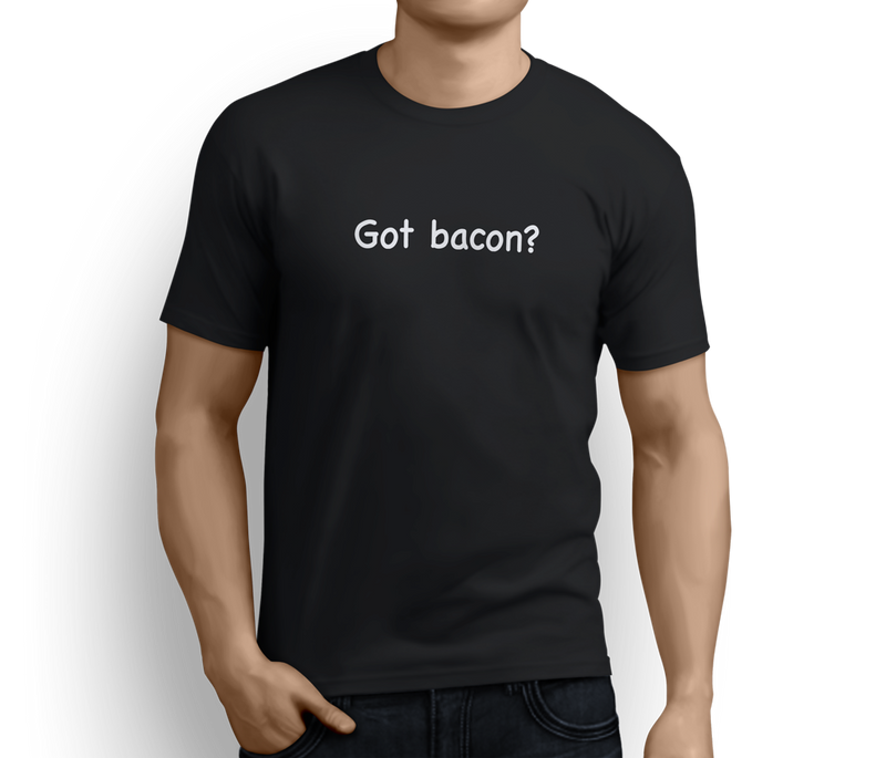 Got Bacon? - This Guy Unisex T-shirts - Pig Emporium