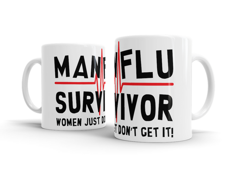 MAN FLU SURVIVOR - Women just don't get it! - Mug