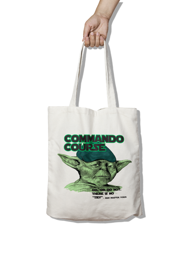 Commando Course Do or Do Not - Tote Bag - Pig Emporium