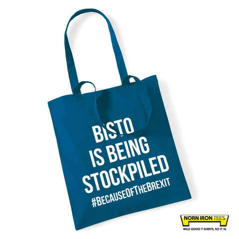 Bisto Is Being Stockpiled Tote Bag