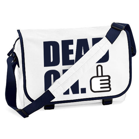 Dead On Messenger Bag