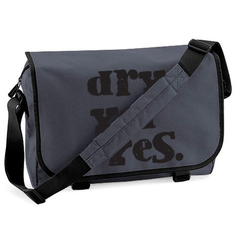 Dry Yer Eyes. Messenger Bag
