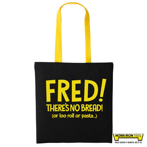 Fred There's no Bread (or loo rolls or pasta) - Duo Colour Tote Bag