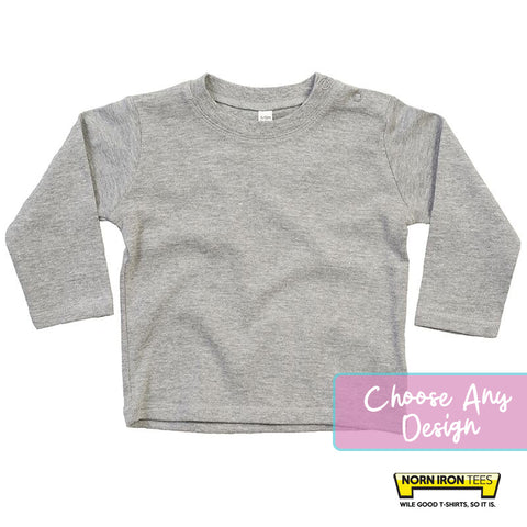 Baby Long Sleeved T-shirt - Choose Any Norn Iron Tees Design