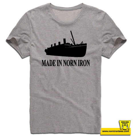 Made In Norn Iron (Titanic)