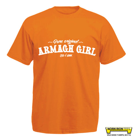 Pure Original Armagh Girl So I Am.