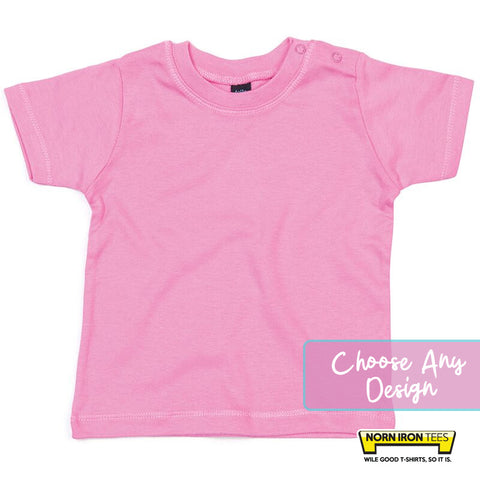 Baby T-shirt - Choose Any Norn Iron Tees Design