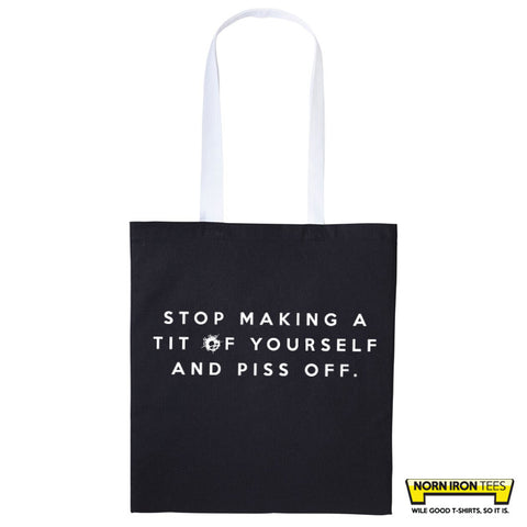 Stop Making A Tit... - Duo Colour Tote Bag