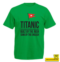 Titanic - Built By The Irish, Sunk By The English