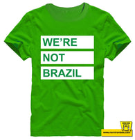 We're Not Brazil Kids Tee