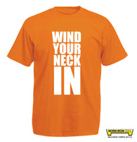 Wind Your Neck In - Kids Tee