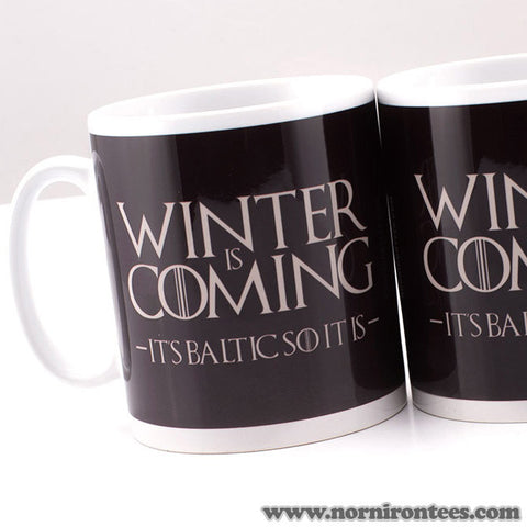 Winter Is Coming. It's Baltic So It Is. Mug