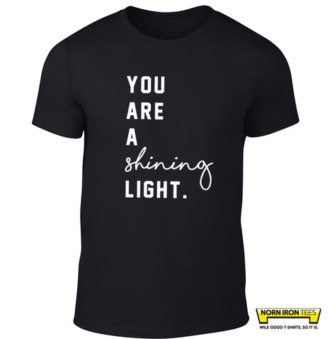 You Are A  Shining Light