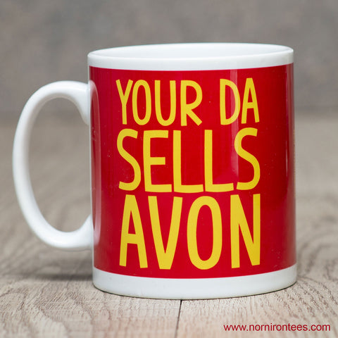 Your Da Sells Avon Mug