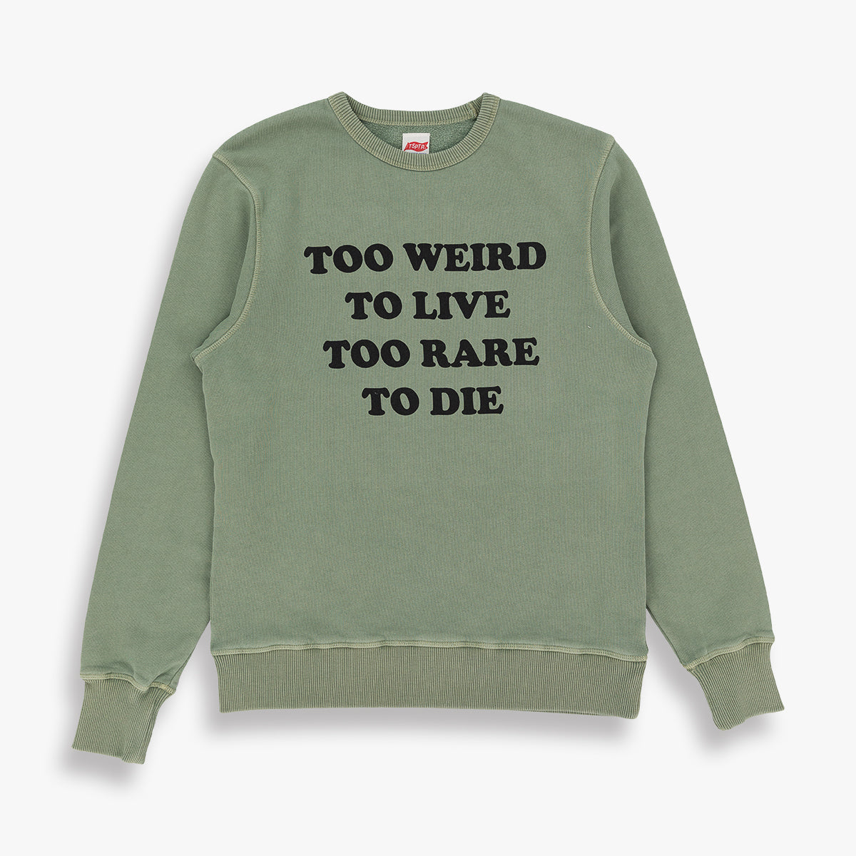 TOO WEIRD SWEATSHIRT