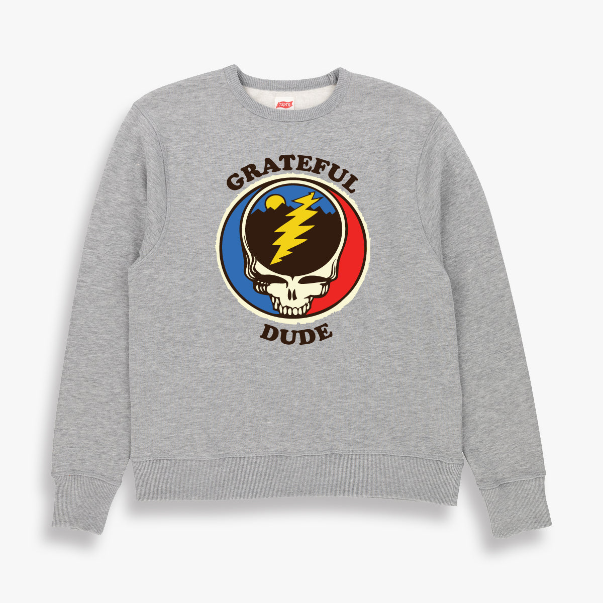 GRATEFUL DUDE SWEATSHIRT