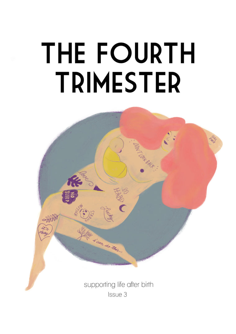 The Fourth Trimester Magazine - Issue 3