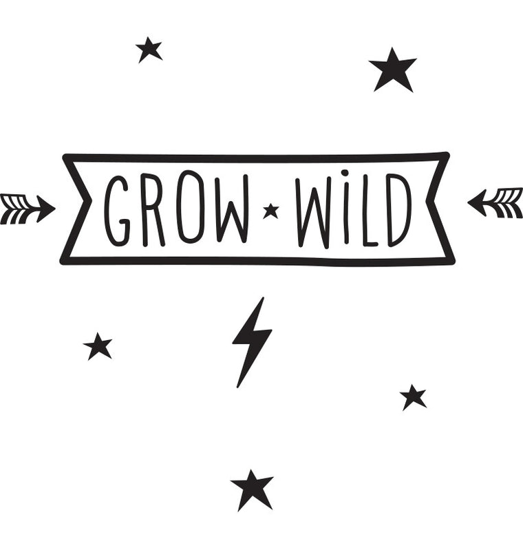 Grow Wild - Wall Sticker