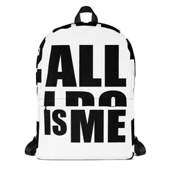 #AlliDoIsMe Backpack