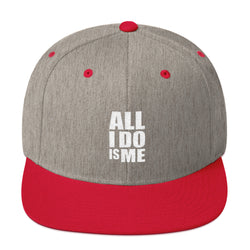 All I Do Is Me Snapback Hat
