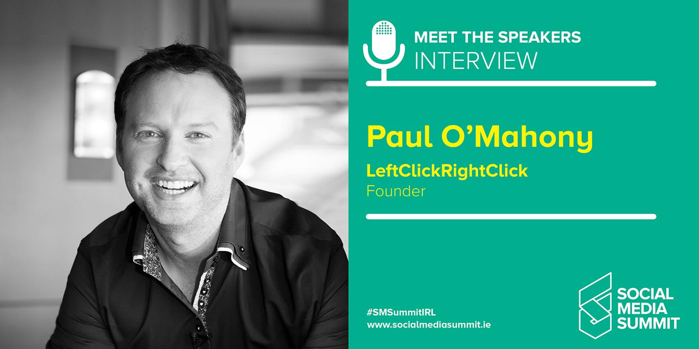 Meet the speakers - Paul O'Mahony the founder of LeftClickRightClick