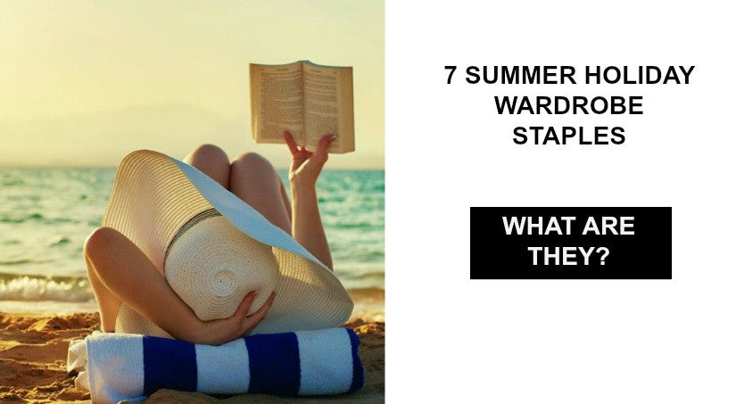Seven Summer Holiday Staples