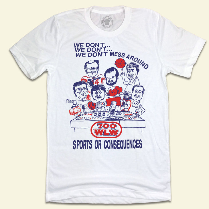 700 WLW The Gary Burbank Show Sports Or Consequences T-shirt