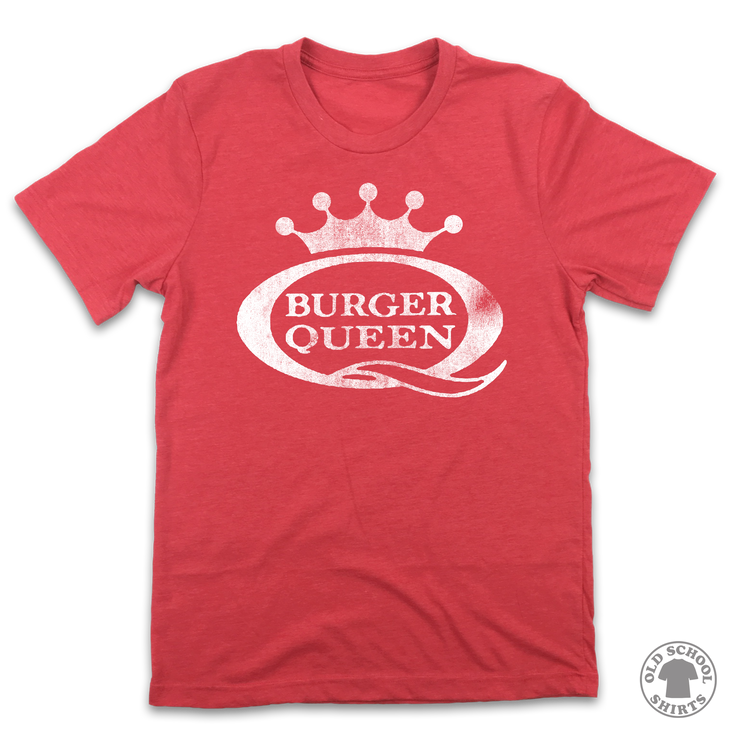 Burger Queen - Old School Shirts- Retro Sports T Shirts