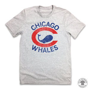 Chicago Whales - Old School Shirts- Retro Sports T Shirts