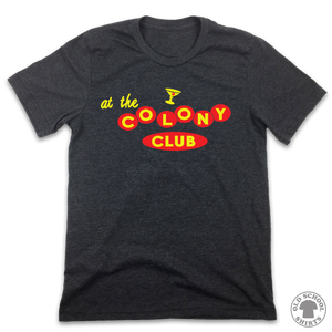 At The Colony Club - Old School Shirts- Retro Sports T Shirts