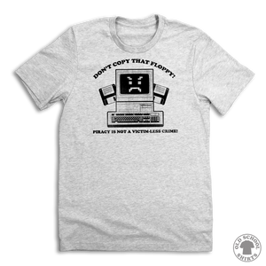 Don't Copy That Floppy! - Old School Shirts- Retro Sports T Shirts