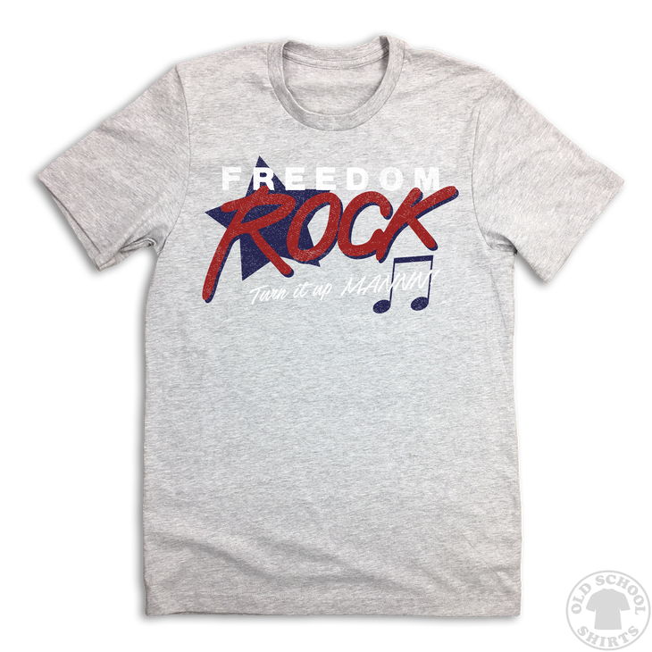Freedom Rock! - Old School Shirts- Retro Sports T Shirts