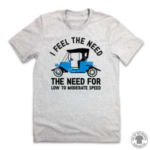 I Feel The Need For Speed - Old School Shirts- Retro Sports T Shirts
