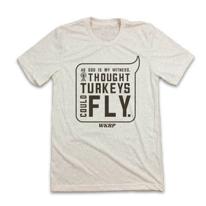 I Thought Turkeys Could Fly - WKRP Quote - Old School Shirts- Retro Sports T Shirts
