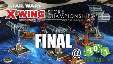 VTTV - X-Wing Store Championship - Final @ 401 Games