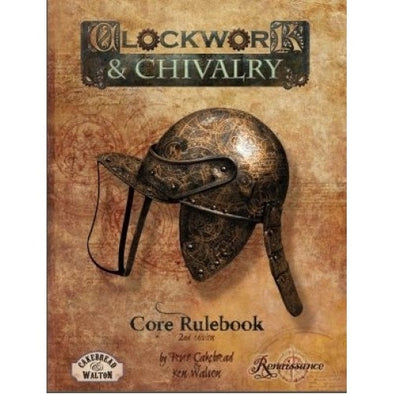 Clockwork & Chivalry - 2nd Edition Core Rulebook - 401 Games
