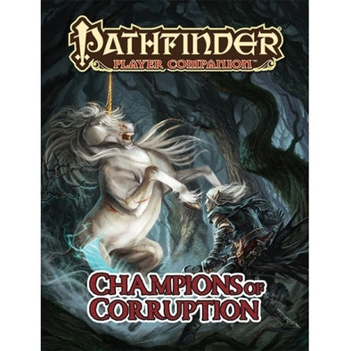 Pathfinder - Player Companion - Champions of Corruption - 401 Games