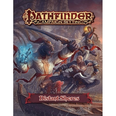 Buy Pathfinder - Campaign Setting - Distant Shores and more Great RPG Products at 401 Games