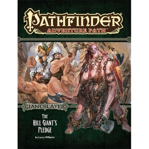 Buy Pathfinder - Adventure Path - #92: The Hill Giant's Pledge (Giantslayer 2 of 6) and more Great RPG Products at 401 Games
