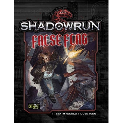 Shadowrun 5th Edition - False Flag - 401 Games