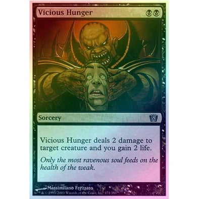 Vicious Hunger (Foil) - 401 Games