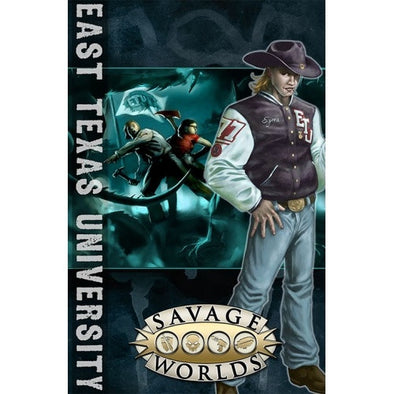 Buy Savage Worlds - East Texas University and more Great RPG Products at 401 Games