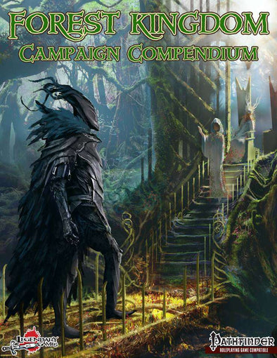 Legendary Games - Forest Kingdom Campaign Compendium - Pathfinder Compatible