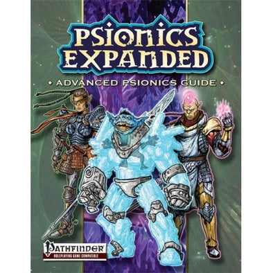 Pathfinder - Book - Psionics Expanded: Advanced Psionics Guide available at 401 Games Canada